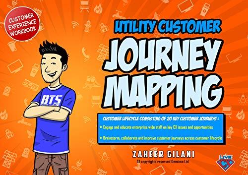 Utilities Customer Journey Mapping Workbook By Zaheer Gilani