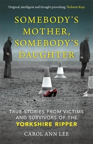 Somebody's Mother, Somebody's Daughter By Carol Ann Lee