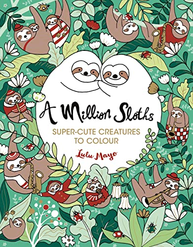 A Million Sloths By Lulu Mayo