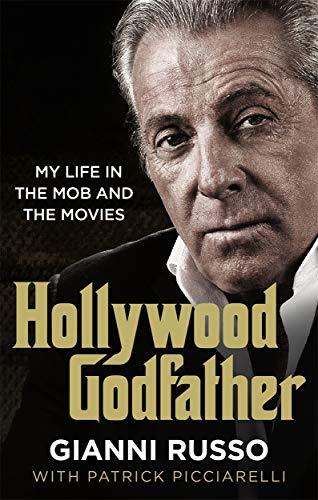 Hollywood Godfather von Gianni Russo