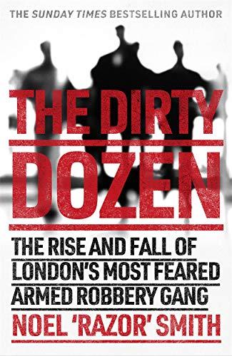 The Dirty Dozen von Noel 'Razor' Smith