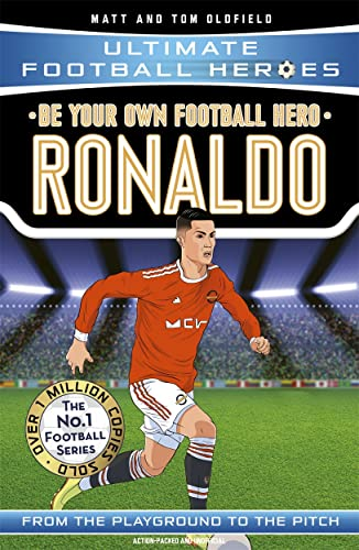 Be Your Own Football Hero: Ronaldo By Matt & Tom Oldfield