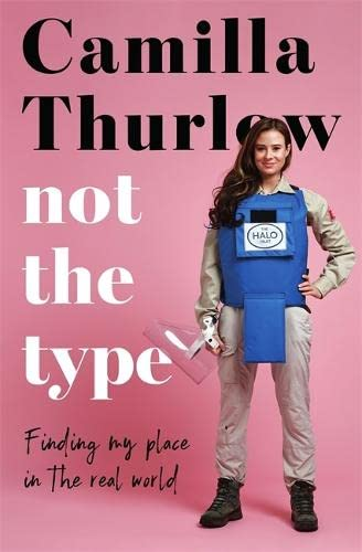 Not the Type By Camilla Thurlow