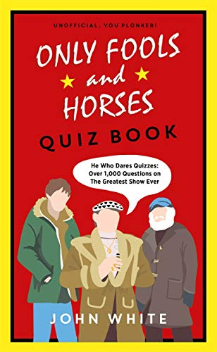 The Only Fools & Horses Quiz Book By John White