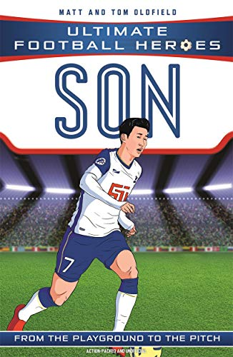 Son Heung-min (Ultimate Football Heroes) - Collect Them All! By Matt & Tom Oldfield
