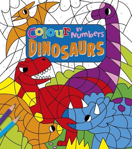 Colour by Numbers: Dinosaurs By Claire Stamper