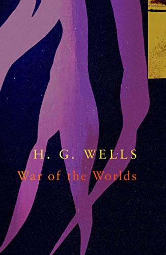 The War of the Worlds (Legend Classics) By H. G. Wells