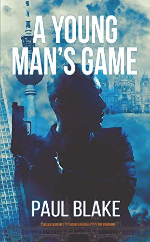 A Young Man's Game By Paul Blake
