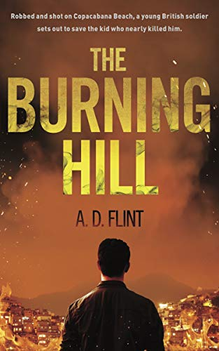 The Burning Hill By A.D. Flint