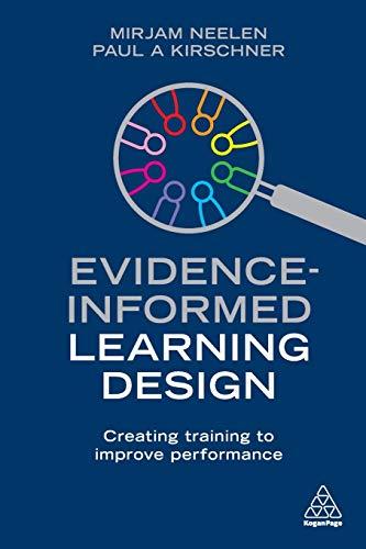 Evidence-Informed Learning Design By Mirjam Neelen