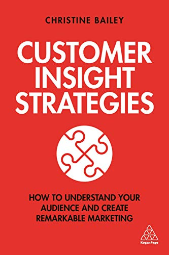Customer Insight Strategies By Dr Christine Bailey