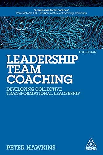 Leadership Team Coaching By Peter Hawkins