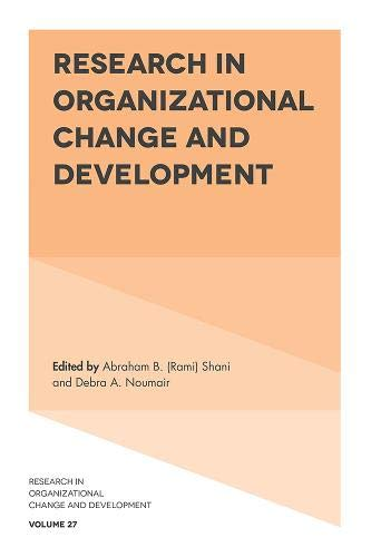 Research in Organizational Change and Development By Abraham B. (Rami) Shani