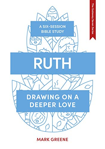 Ruth (Gateway Seven) By Mark Greene