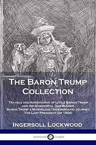 The Baron Trump Collection By Lockwood Ingersoll