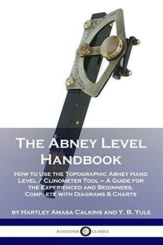 The Abney Level Handbook By Hartley Amasa Calkins