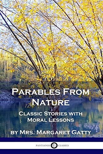 Parables From Nature By Mrs Margaret Gatty