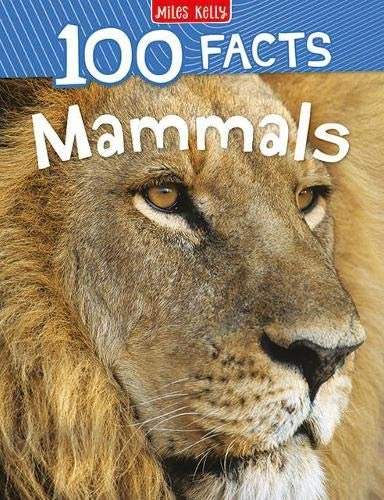 100 Facts Mammals By Jinny Johnson