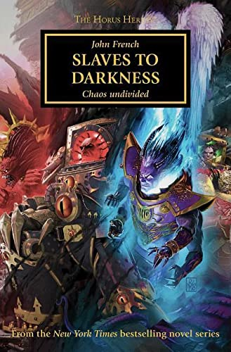 Slaves to Darkness By John French