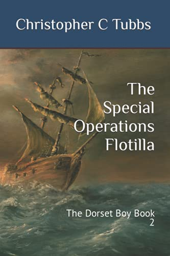 The Special Operations Flotilla By Christopher C Tubbs