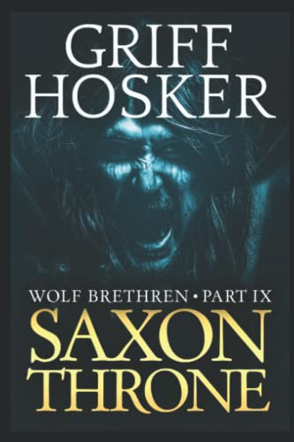 Saxon Throne By Griff Hosker