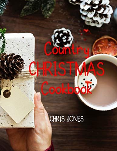 Country Christmas Cookbook By Chris Jones