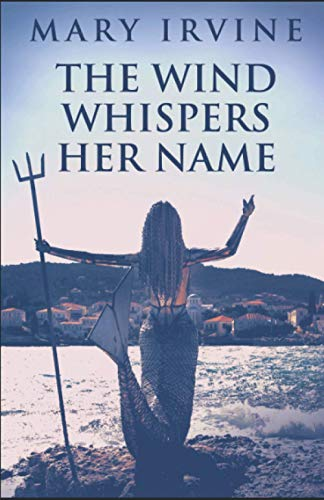 The Wind Whispers Her Name By Linda Taylor