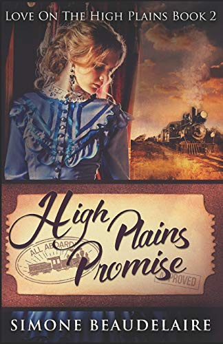High Plains Promise By Simone Beaudelaire