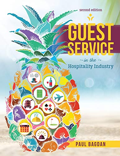 Guest Service in the Hospitality Industry By Paul Bagdan