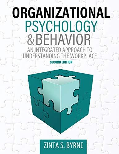 Organizational Psychology and Behavior By Zinta Byrne