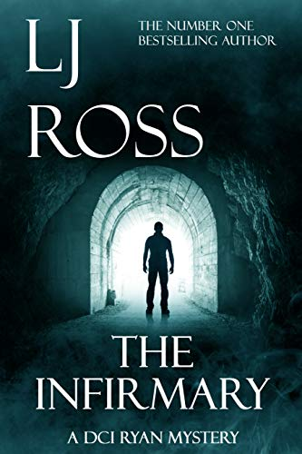 The Infirmary By L. J. Ross