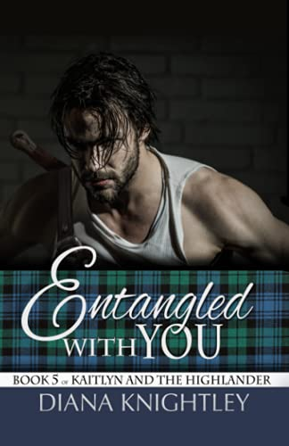 Entangled With You By Diana Knightley