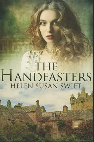 The Handfasters By Helen Susan Swift