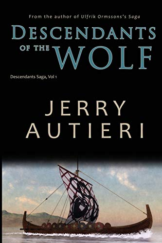 Descendants of the Wolf By Jerry Autieri