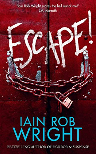 Escape! By Iain Rob Wright
