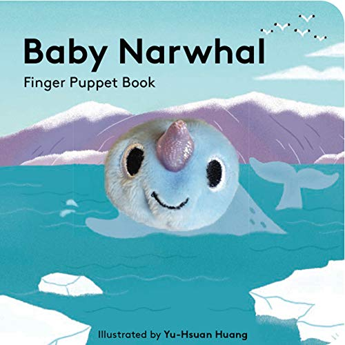 Baby Narwhal: Finger Puppet Book By Yu-Hsuan Huang