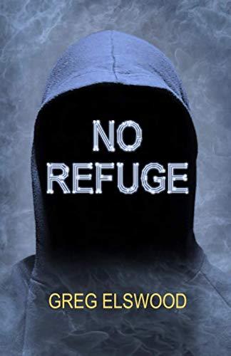 No Refuge By Greg Elswood