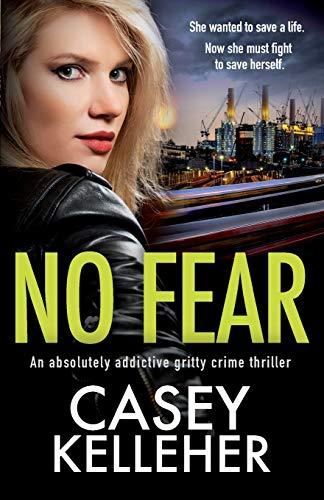 No Fear By Casey Kelleher