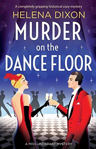 Murder on the Dance Floor By Helena Dixon