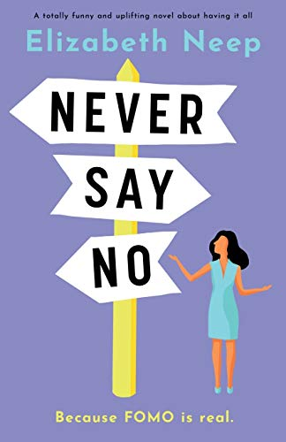 Never Say No By Elizabeth Neep