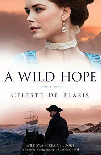 A Wild Hope By Celeste de Blasis