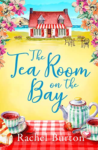 The Tearoom on the Bay By Rachel Burton
