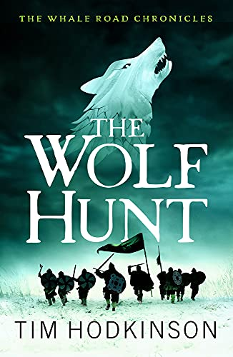 The Wolf Hunt By Tim Hodkinson
