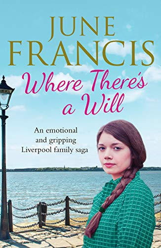 Where There's a Will By June Francis