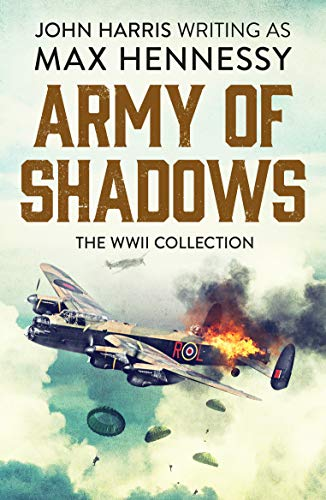 Army of Shadows By Max Hennessy
