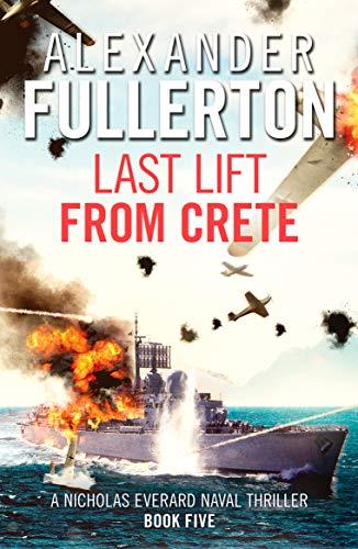 Last Lift from Crete By Alexander Fullerton
