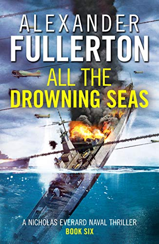 All the Drowning Seas By Alexander Fullerton