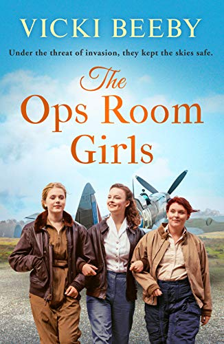 The Ops Room Girls By Vicki Beeby