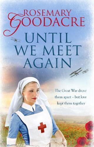 Until We Meet Again By Rosemary Goodacre