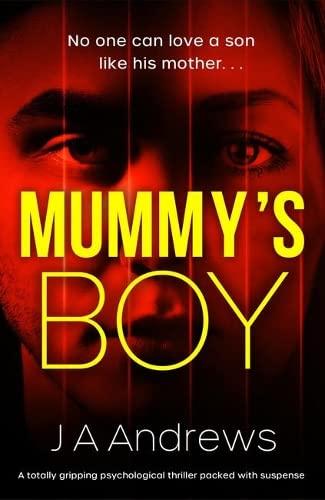 Mummy's Boy By JA Andrews